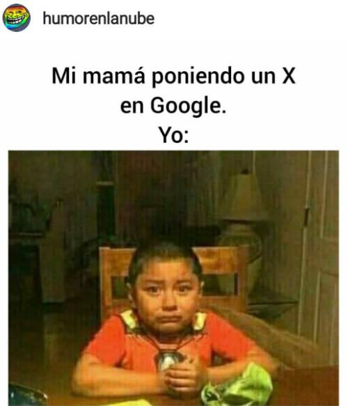 Mi mamá poniendo una X en Google meme