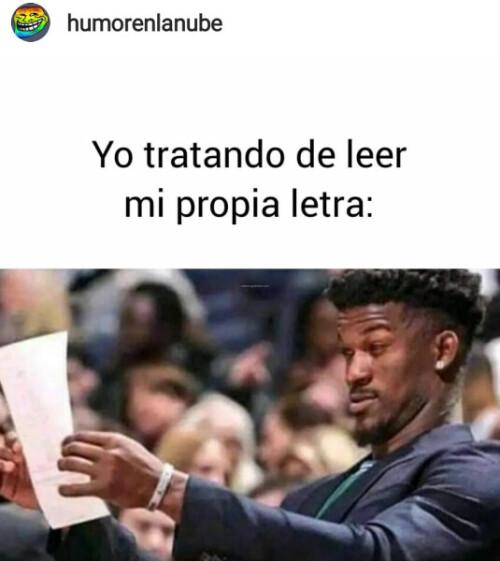 Un meme de Yo tratando de leer mi propia letra 😃